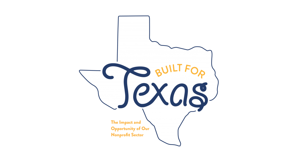 Built for Texas: The Impact and Opportunity of Our Nonprofit Sector logo