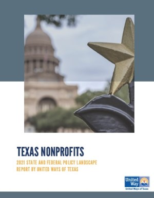 Report cover: Texas Nonprofits: 2021 State and Federal Policy Landscape